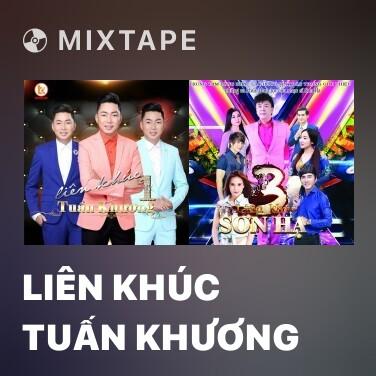 Radio Liên Khúc Tuấn Khương - Various Artists