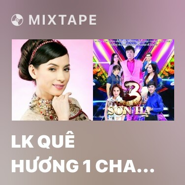 Radio LK Quê Hương 1 Cha Cha Cha - Various Artists