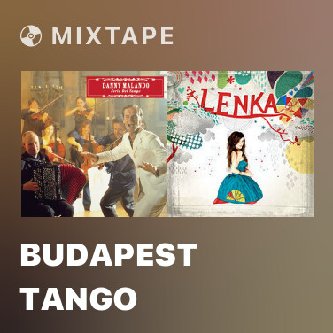Mixtape Budapest Tango - Various Artists