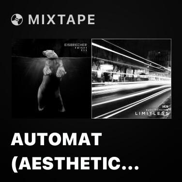 Radio Automat (Aesthetic Perfection Remix) - Various Artists