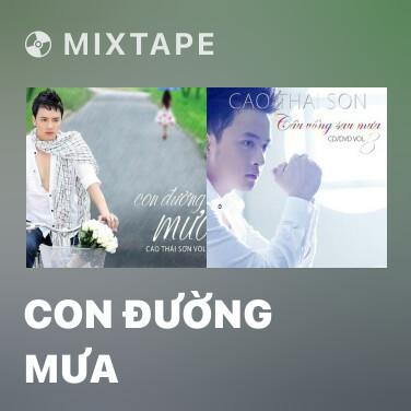 Mixtape Con Đường Mưa