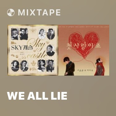 Mixtape We All Lie - Various Artists