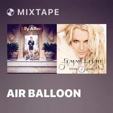Mixtape Air Balloon - Various Artists