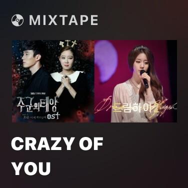 Mixtape Crazy Of You - Various Artists