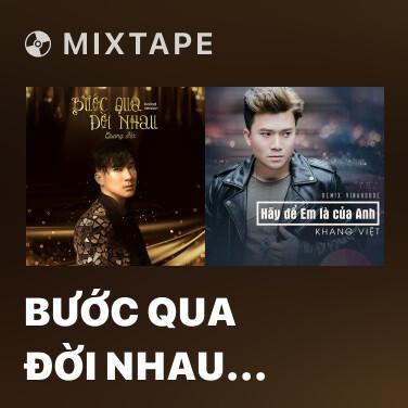 Radio Bước Qua Đời Nhau (Remix) - Various Artists