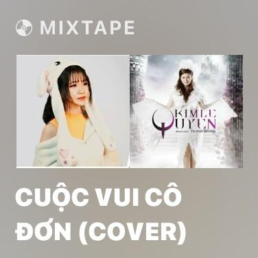 Radio Cuộc Vui Cô Đơn (Cover) - Various Artists