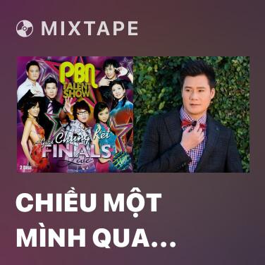 Mixtape Chiều Một Mình Qua Phố - Various Artists
