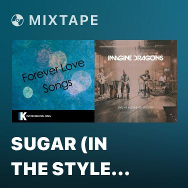 Radio Sugar (In the Style of Maroon 5) [Karaoke Version] (Instrumental) - Various Artists