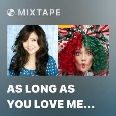 Mixtape As Long As You Love Me (Justin Bieber Cover) - Various Artists