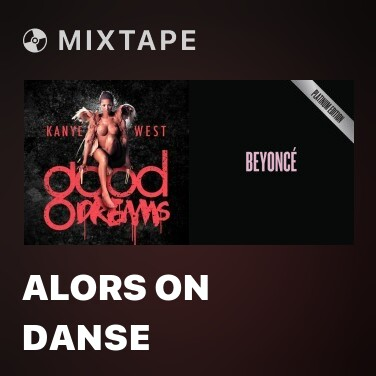 Mixtape Alors On Danse -