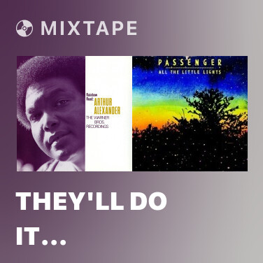 Mixtape They'll Do It Everytime - Various Artists
