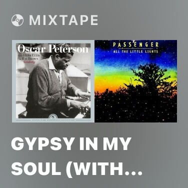 Mixtape Gypsy in My Soul (with Herb Ellis & Ray Brown) [Live] [Remastered] (Live; Remastered) - Various Artists