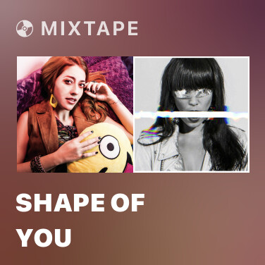 Radio Shape of You - Various Artists