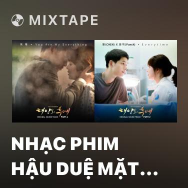 Mixtape Nhạc Phim Hậu Duệ Mặt Trời Tập 4 (Nhạc Nền) - Various Artists