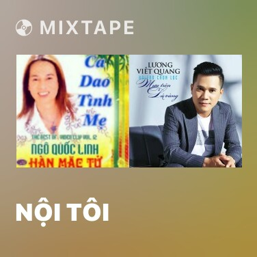 Mixtape Nội Tôi - Various Artists