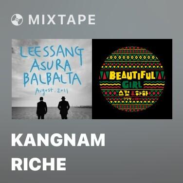 Radio Kangnam Riche