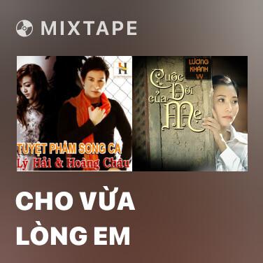 Mixtape Cho Vừa Lòng Em - Various Artists