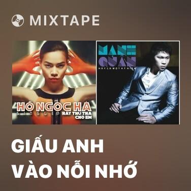 Mixtape Giấu Anh Vào Nỗi Nhớ - Various Artists