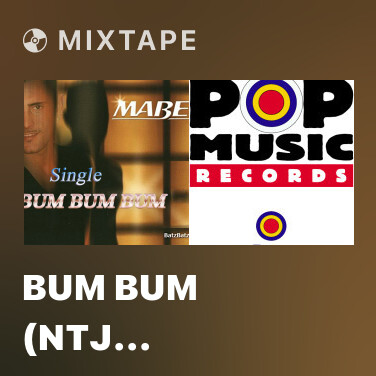 Mixtape Bum Bum (Ntj Extended Radio) - Various Artists
