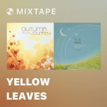 Mixtape Yellow Leaves - Various Artists