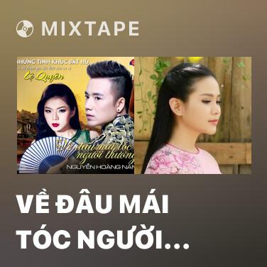Radio Về Đâu Mái Tóc Người Thương - Various Artists