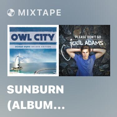Mixtape Sunburn (Album Version) - Various Artists