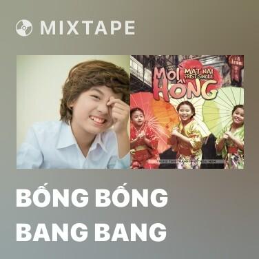 Radio Bống Bống Bang Bang - Various Artists
