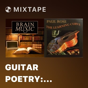 Mixtape Guitar Poetry: Great Song for Concentrating and Reading Books - Various Artists