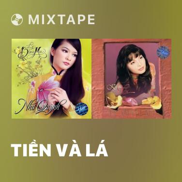 Mixtape Tiền Và Lá - Various Artists