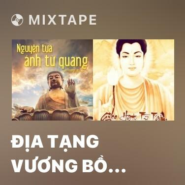 Radio Địa Tạng Vương Bồ Tát - Various Artists