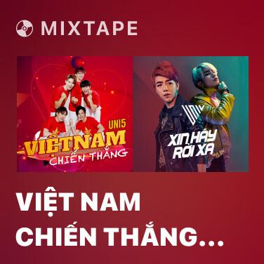 Mixtape Việt Nam Chiến Thắng (Winner) - Various Artists