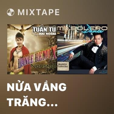 Radio Nửa Vầng Trăng (Remix) - Various Artists