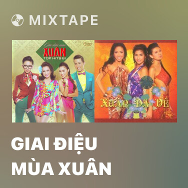 Radio Giai Điệu Mùa Xuân - Various Artists