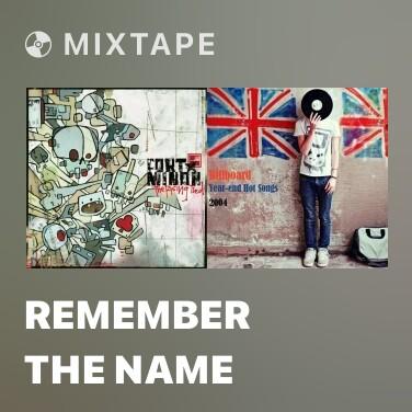 Mixtape Remember The Name - Various Artists