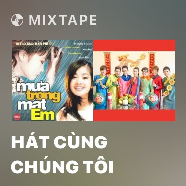 Radio Hát Cùng Chúng Tôi - Various Artists