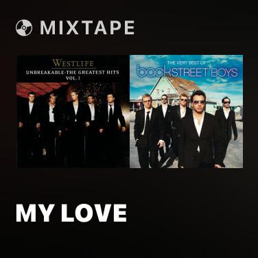 Mixtape My Love - Various Artists