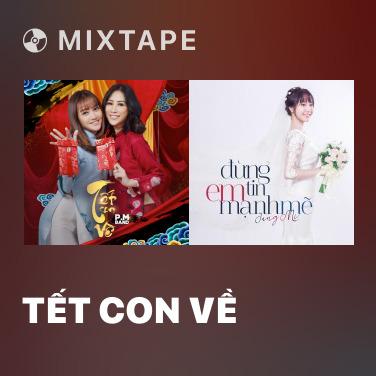 Mixtape Tết Con Về - Various Artists