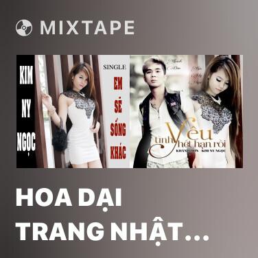Mixtape Hoa Dại Trang Nhật Ký - Various Artists