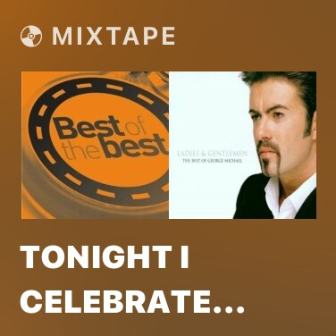 Mixtape Tonight I Celebrate My Love For You