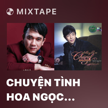 Mixtape Chuyện Tình Hoa Ngọc Lan - Various Artists