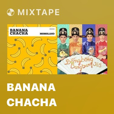 Mixtape Banana Chacha - Various Artists