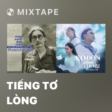 Mixtape Tiếng Tơ Lòng - Various Artists