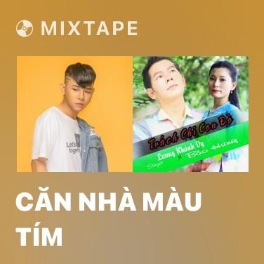 Mixtape Căn Nhà Màu Tím - Various Artists