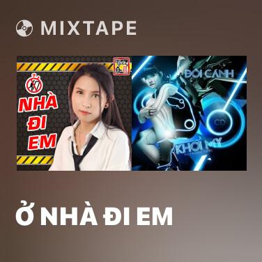 Radio Ở Nhà Đi Em - Various Artists
