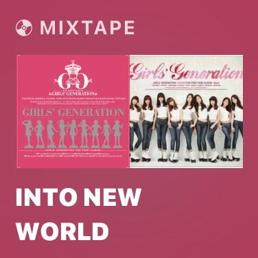 Mixtape Into New World