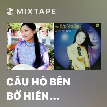 Radio Câu Hò Bên Bờ Hiền Lương - Various Artists