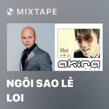 Mixtape Ngôi Sao Lẻ Loi - Various Artists
