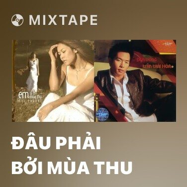 Radio Đâu Phải Bởi Mùa Thu - Various Artists