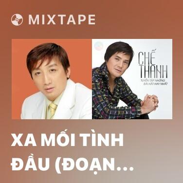Mixtape Xa Mối Tình Đầu (Đoạn Tái Bút 2) - Various Artists