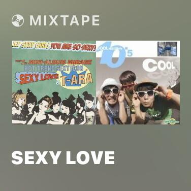 Mixtape Sexy Love - Various Artists